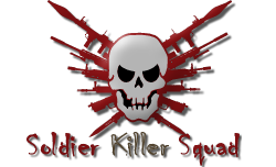 *[S.K.S]* Soldier Killer Squad